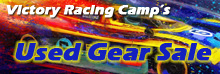 Used Gear Sale from Victory Racing Camp